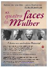 Retiro de 1 Dia p/ Mulheres - 4 Faces da Mulher *