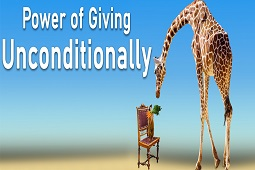 Power of Giving Unconditionally