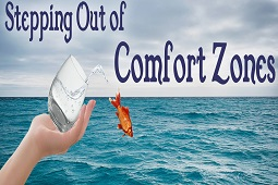 Stepping Out of Comfort Zones
