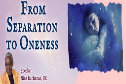 From Separation to Oneness