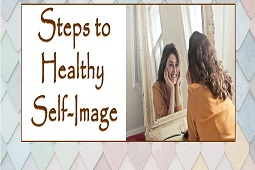 Steps to healthy self-image