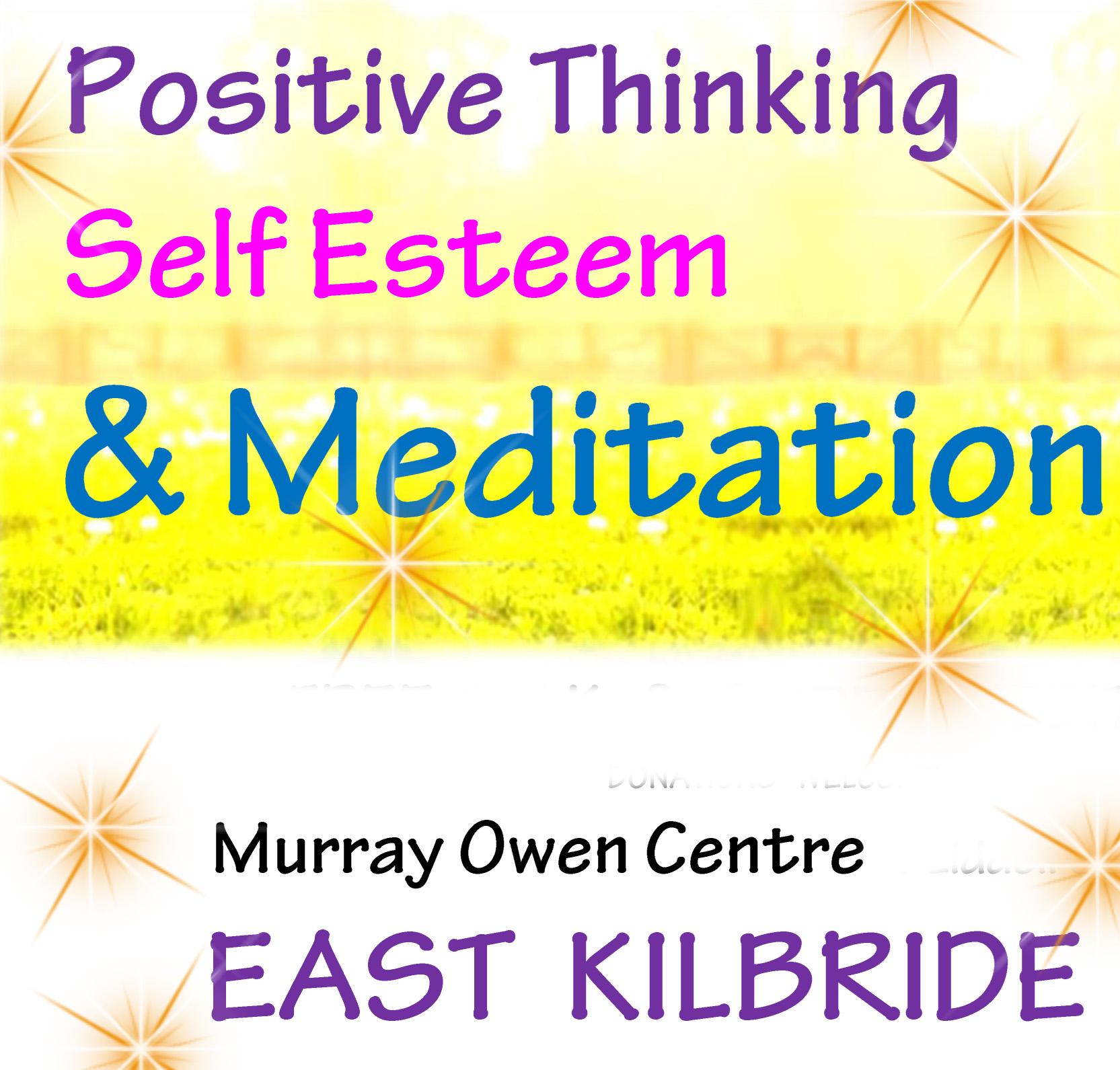 EAST KILBRIDE : Positive Thinking & Meditation