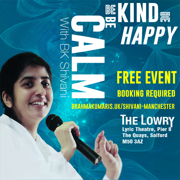 Special Event : BK Shivani at The Lowry, Lyric Theatre : Be Calm, Be Kind, Be Happy