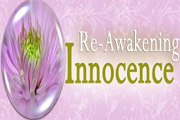 Re-awakening innocence