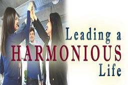 LEADING A HARMONIOUS LIFE
