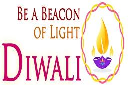 Be A Beacon of Light - Diwali