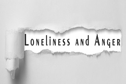 Loneliness and anger
