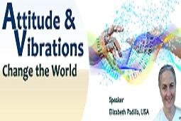 Attitude & Vibrations Change the World